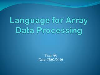 Language for Array Data Processing