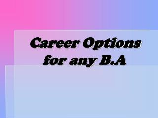Career Options for any B.A