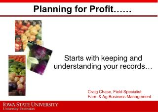Planning for Profit……