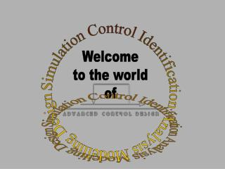 Simulation Control Identification Analysis Modelling Design