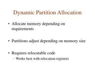 Dynamic Partition Allocation
