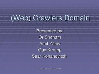 (Web) Crawlers Domain