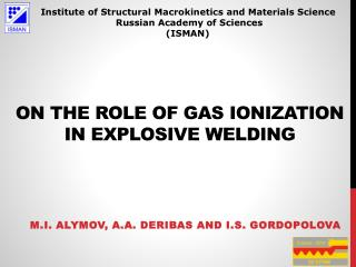 ON THE ROLE OF GAS IONIZATION IN EXPLOSIVE  WELDING