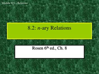 8.2:  n -ary Relations