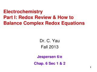 Electrochemistry Part I: Redox Review & How to Balance Complex Redox Equations