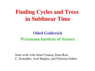 Finding Cycles and Trees  in Sublinear Time