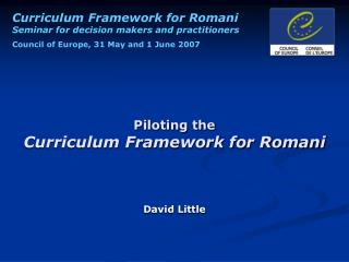 Piloting the  Curriculum Framework for Romani