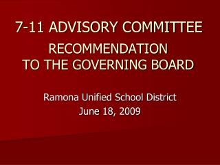 RECOMMENDATION TO THE GOVERNING BOARD
