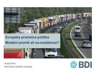 E vropska prometna politika Modalni premik ali so-modalnost?