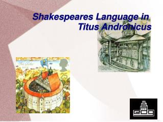 Shakespeares Language in  Titus Andronicus