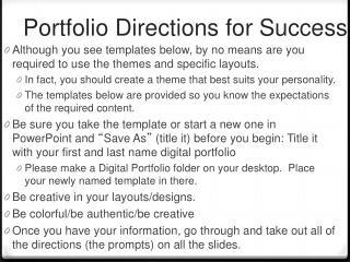 Portfolio Directions for Success