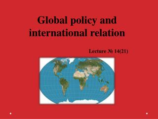 Global policy and international relation