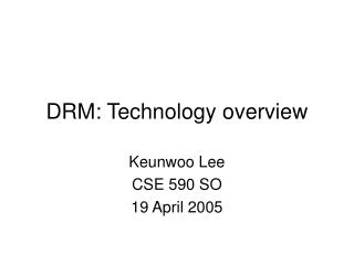 DRM: Technology overview