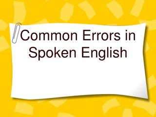 Common Errors in Spoken English