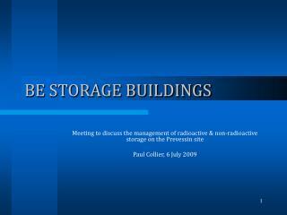BE STORAGE BUILDINGS