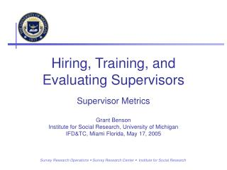 Hiring, Training, and Evaluating Supervisors