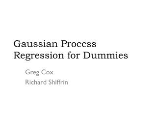 Gaussian Process Regression for Dummies