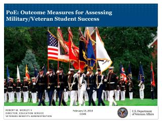 PoE: Outcome Measures for Assessing Military/Veteran Student Success