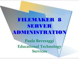 FILEMAKER  8  SERVER ADMINISTRATION