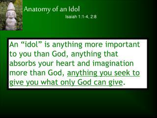 Anatomy of an Idol
