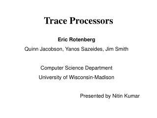 Trace Processors