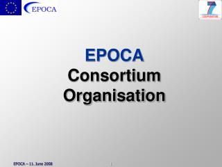 EPOCA Consortium Organisation