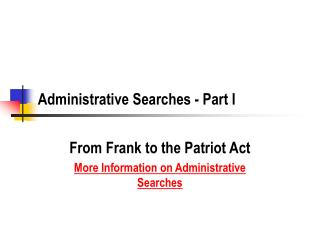 Administrative Searches - Part I