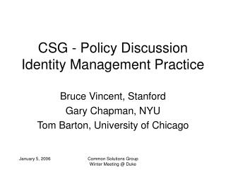 CSG - Policy Discussion Identity Management Practice