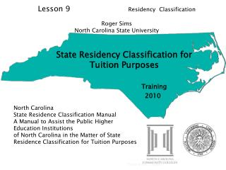 State Residency Classification for Tuition Purposes Training  		      2010
