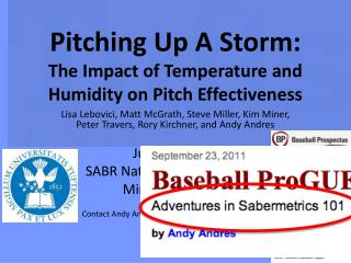 Pitching Up A Storm: The  Impact of Temperature and Humidity on  Pitch  Effectiveness