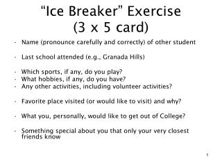 �Ice Breaker� Exercise (3 x 5 card)
