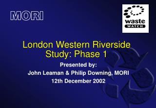 London Western Riverside Study: Phase 1