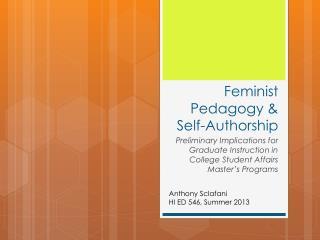 Feminist Pedagogy &  Self-Authorship