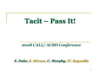 Tacit � Pass It!