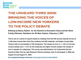 THE UNHEARD THIRD 2006: BRINGING THE VOICES OF  LOW-INCOME NEW YORKERS TO THE POLICY DEBATE