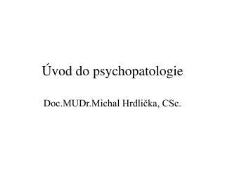 vod do psychopatologie