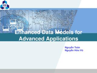 Enhanced Data Models for Advanced Applications
