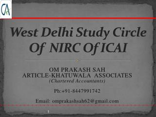 West Delhi Study Circle Of  NIRC Of ICAI