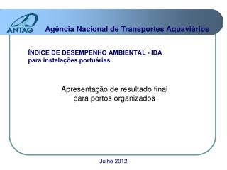 ÍNDICE DE DESEMPENHO AMBIENTAL - IDA para instalações portuárias