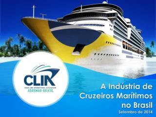 A Indústria de Cruzeiros Marítimos no Brasil Setembro de  2014