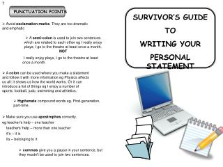 SURVIVOR'S GUIDE TO WRITING YOUR PERSONAL STATEMENT
