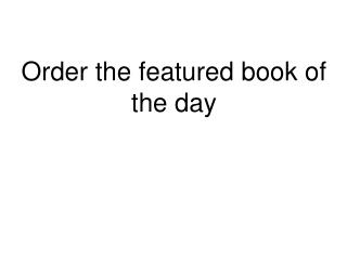 Order the featured book of the day