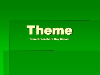 Theme From Greensboro Day School