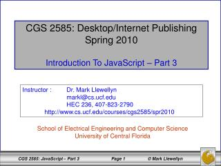 CGS 2585: Desktop/Internet Publishing Spring 2010 Introduction To JavaScript – Part 3