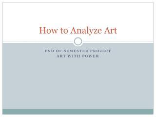 How to Analyze Art