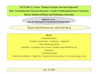 LECTURE 31. Course:  Design of Systems: Structural Approach   Dept.  Communication Networks Systems ,  Faculty of Radioe