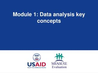 Module 1: Data analysis key concepts