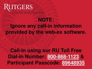 NOTE: Ignore any call-in information provided by the web-ex software.