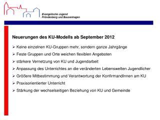 Neuerungen des KU-Modells ab September 2012