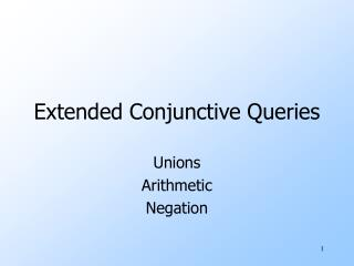 Extended Conjunctive Queries